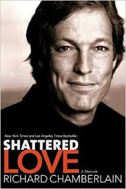 Richard.chamberlain.book.shattered.love