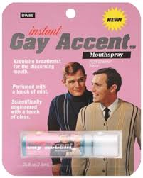 Instant.gay.accent
