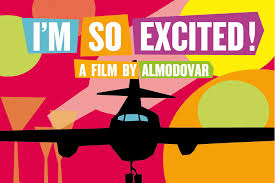 Im so excited by pedro almovodar